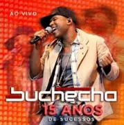 DVD - BUCHECHA - 15 ANOS AO VIVO (DVD + CD)