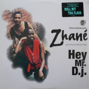 VINYL - ZHANÉ - HEY MR. DJ