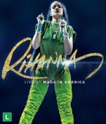 BLU RAY - RIHANNA - LIVE AT MADE IN AMERICA