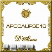 CD- APOCALIPSE 16- D'ALMA ( 2005)