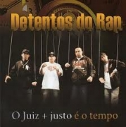 CD- DETENTOS DO RAP - O JUIZ + JUSTO É O TEMPO
