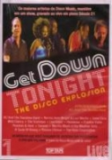 DVD- GET DOWN TONIGHT- THE DISCO EXPLOSION