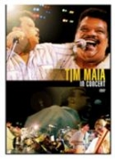 DVD-TIM MAIA- IN  CONCERT