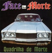 CD - FACE DA MORTE - QUADRILHA DA MORTE