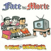 CD - FACE DA MORTE -  O CRIME DO RACIOCÍNIO