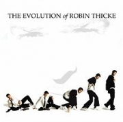 CD - ROBIN THICKE - THE EVOLUTION OF ROBIN THICKE