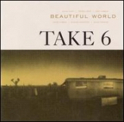 CD - TAKE 6 - BEAUTIFUL WORLD