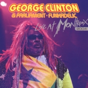 CD - GEORGE CLINTON - LIVE AT MONTRENX 2004