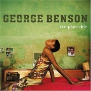 CD - GEORGE BENSON - IRREPLACEABLE