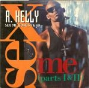 VINYL - R. KELLY - SEX ME PART. 1 E 2