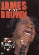 DVD - JAMES BROWN - LIVE FROM THE HOUSE OF BLUES